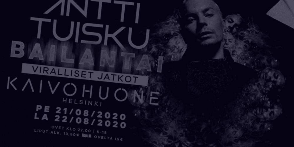 Antti Tuisku - Bailantai viralliset jatkot