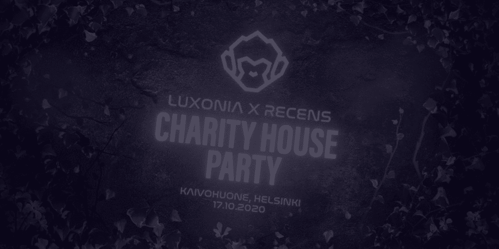 Luxonia x Recens Charity House Party